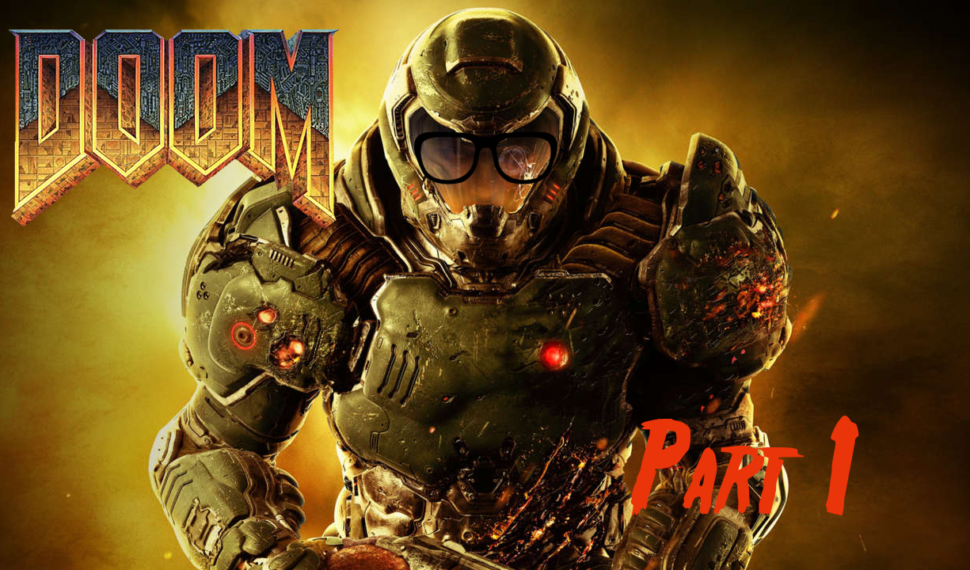 Geeks Play Doom Part 1 – A Taste of Hell