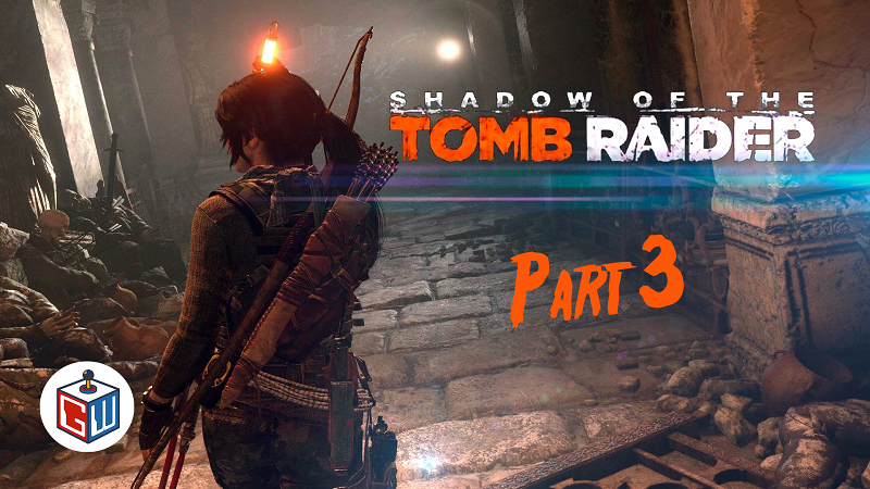 Things Get Dark – Shadow of the Tomb Raider Part 3