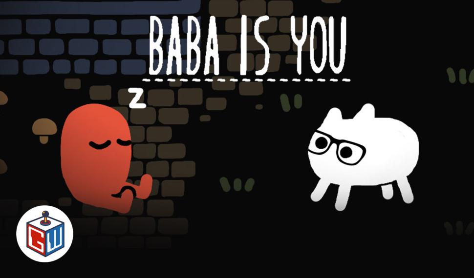 Geeks Play – Baba is You