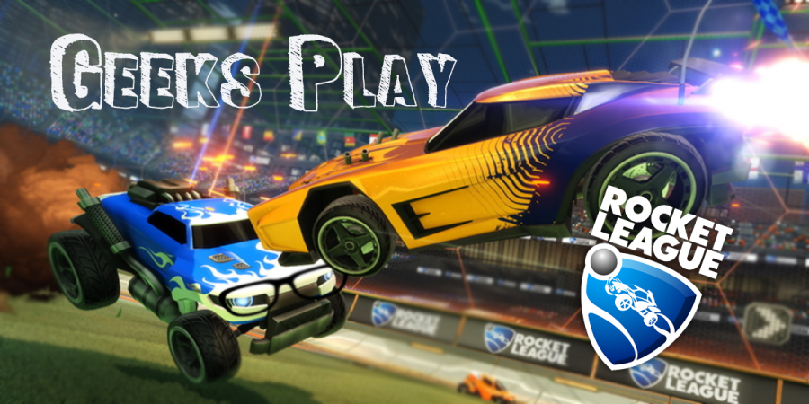 Geeks Play - Rocket League