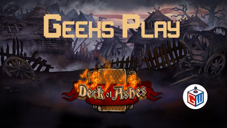 Geeks+Play+-+Deck+of+Ashes